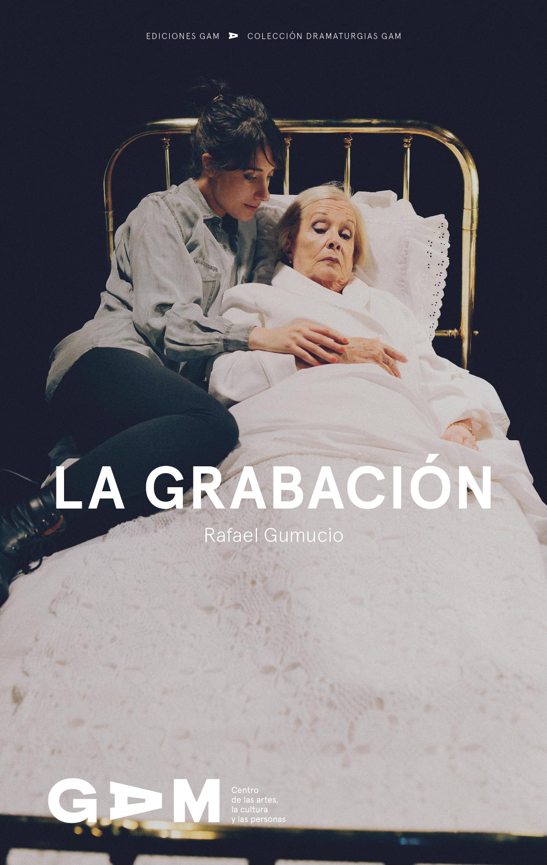 Descarga aquí la versión digital de La grabación, de Rafael Gumucio